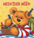 Medvídek Míša - Alena Špačková