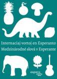 Medzinárodné slová v esperante/Internaciaj vortoj en Esperanto - Peter Baláž