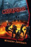 Megapolis - Miroslav Žamboch