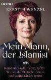 Mein Mann, der Islamist - Wenzelová Kerstin