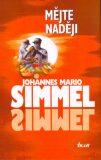 Mějte naději - Johannes Mario Simmel