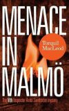 Menace in Malmö: The Fifth Inspector Anita Sundstrom Mystery - Torquil MacLeod