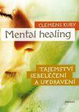 Mental healing - Clemens Kuby