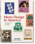 Menu Design in America - Steven Heller,  Jim Heimann, ...