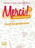 Merci! 3/A2: Guide pédagogique - Adrien Payet, ...