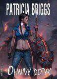 Ohnivý dotyk - Patricia Briggs