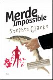 Merde Impossible (4) - Stephen Clarke