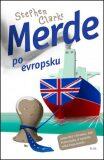 Merde po evropsku - Stephen Clarke