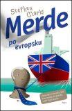 Merde po evropsku (brož.) - Stephen Clarke