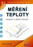 Měření teploty - Senzory a měřicí obvody - Marcel Kreidl