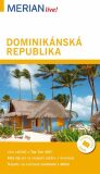 Dominikánská republika - Merian Live! - Dillmann Hans-Ulrich