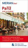 Paříž krok za krokem - Merian Live! - Ulrike Koltermann