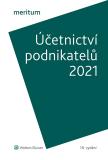 MERITUM Účetnictví podnikatelů 2021 - autorů kolektiv