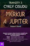 Tranzity 3 - Merkur a Jupiter - Robert Hand