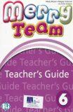 Merry Team - 6 Teacher´s Guide + class Audio CDs - Mady Musiol