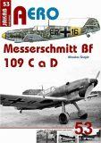 Messerschmitt Bf 109 C a Bf 109 D - Miroslav Šnajdr