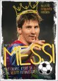 Messi Malý chlapec, ktorý sa stal veľkým futbalistom - Yvette Darska