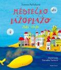Městečko Lážoplážo. Zlatá velryba - Tereza Pařízková, ...