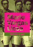 Město a psi - Mario Vargas Llosa