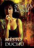 Město duchů - Stacia Kane