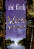 Město netvorů - Isabel Allende