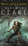 Město padlých andělů - Nástroje smrti 4 - Cassandra Clare