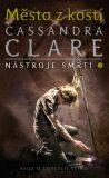 Město z kostí - Nástroje smrti 1 - Cassandra Clare