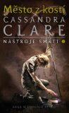 Město zkostí - Cassandra Clare