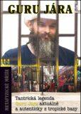 Metafyzické mříže - Guru Jára Óm Nadsamec