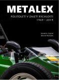 METALEX: Půlstoletí v zajetí rychlosti - Marcel Gause