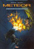 Meteor 1 - Než bude pozdě - Jean-David Morvan, ...