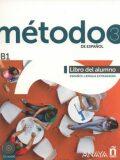 Método 3/B1 de espaňol: Libro del Alumno - Carlos Fuentes