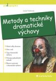 Metody a techniky dramatické výchovy - Josef Valenta