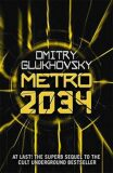 Metro 2034 (AJ) - Dmitry Glukhovsky