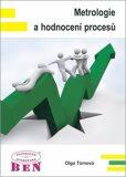 Metrologie a hodnocení procesů - Olga Tůmová