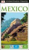 Mexico - DK Eyewitness Travel Guide - neuveden