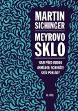 Meyrovo sklo - Martin Sichinger