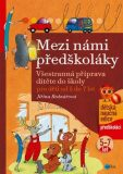 Mezi námi předškoláky - Jiřina Bednářová