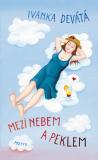 Mezi nebem a peklem - Ivanka Devátá