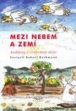 Mezi nebem a zemí - Jan Heralecký, ...