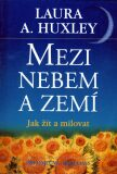 Mezi nebem a zemí - Aldous Huxley