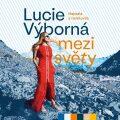 Mezi světy - Lucie Výborná