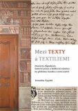 Mezi texty a textiliemi - Veronika Čapská