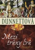 Mezi trůny lvů 1 - Dorothy Dunnettová