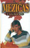 Mezičas - Zuzana Francková