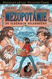 Mezopotámie - Ve službách velekněžky - Veronika Válková