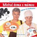 Michal doma s mámou - Michal Nesvadba