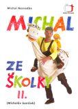 Michal ze školky II. - Michal Nesvadba, ...