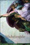 Michelangelo - Frank Zöllner, ...