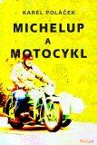 Michelup a motocykl - Karel Poláček